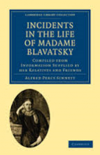 Ebook - Incidents In The Life Of Madame Blavatsky by A P Sinnett
