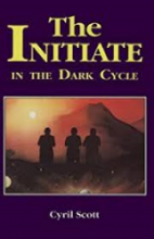 Ebook - The Initiate in the Dark Cycle by Cyril Scott