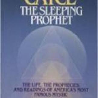 The Sleeping Prophet - Edgar Cayce