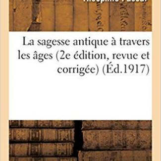 La sagesse antique à travers les âges