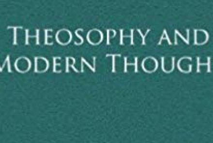 Theosophy and Modern Thought