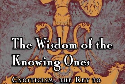 Wisdom of the Knowing Ones