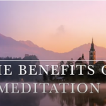 The benefits of Meditaion