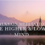 The Higher and Lower Mind in Meditation